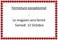 Fermeture exceptionnel -